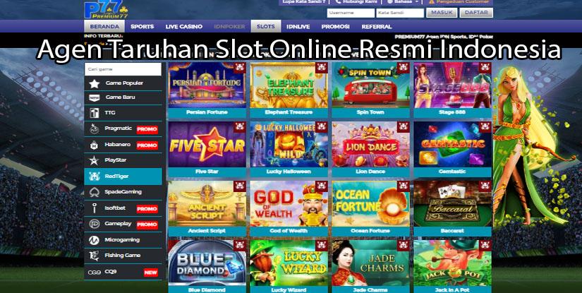 Agen Taruhan Slot Online Resmi Indonesia
